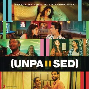 Unpaused (2020) Movie Mp3 Songs