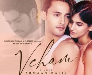 Veham – Armaan Malik MP3 Song