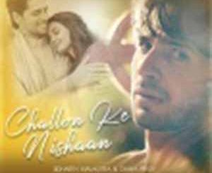 Challon Ke Nishaan Stebin Ben Mp3 Song